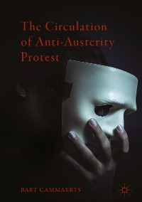 Cover The Circulation of Anti-Austerity Protest