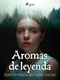 Cover Aromas de leyenda