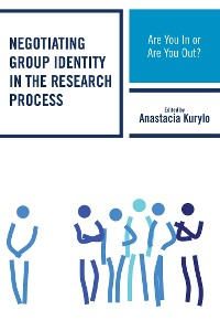 Cover Negotiating Group Identity in the Research Process