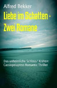 Cover Liebe im Schatten - Zwei Romane