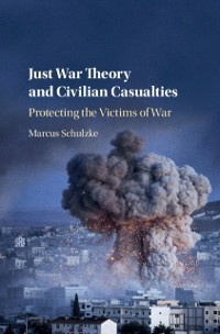 Cover Just War Theory and Civilian Casualties