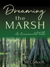 Cover Dreaming the Marsh