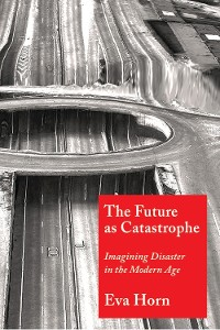 Cover The Future as Catastrophe