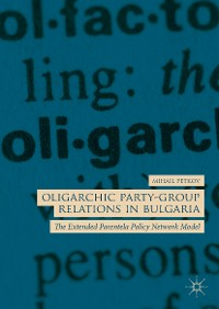 Cover Oligarchic Party-Group Relations in Bulgaria