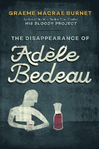 Cover The Disappearance of Adèle Bedeau