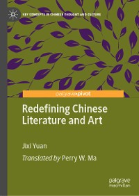 Cover Redefining Chinese Literature and Art