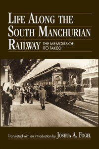 Cover Life Along the South Manchurian Railroad