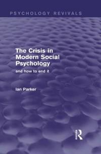 Cover Crisis in Modern Social Psychology (Psychology Revivals)