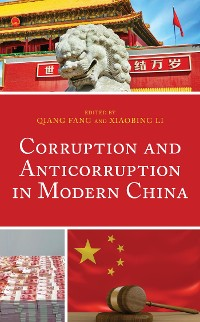 Cover Corruption and Anticorruption in Modern China