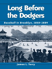 Cover Long Before the Dodgers