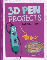 Cover 3D Pen Projects for Beginners