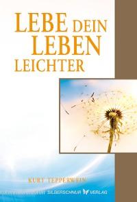 Cover Lebe dein Leben leichter
