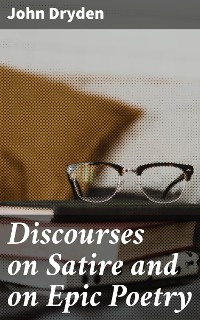 Cover Discourses on Satire and on Epic Poetry