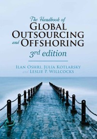 Cover The Handbook of Global Outsourcing and Offshoring 3rd edition