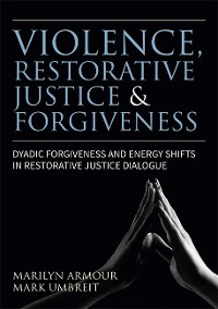 Cover Violence, Restorative Justice, and Forgiveness