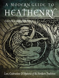 Cover A Modern Guide to Heathenry
