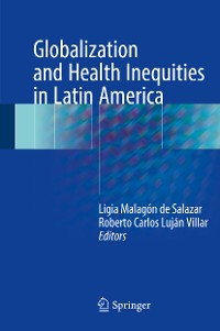 Cover Globalization and Health Inequities in Latin America