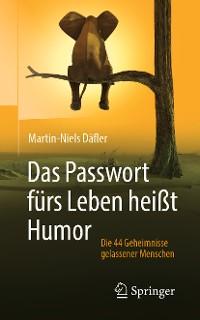 Cover Das Passwort fürs Leben heißt Humor