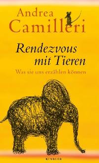 Cover Rendezvous mit Tieren