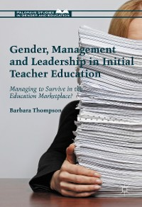 Cover Gender, Management and Leadership in Initial Teacher Education