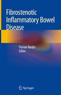 Cover Fibrostenotic Inflammatory Bowel Disease