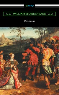 Cover Coriolanus (annotated by Henry N. Hudson with an introduction by Charles Harold Herford)