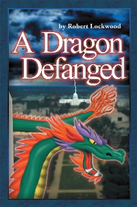 Cover A Dragon Defanged