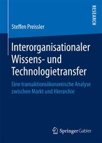 Cover Interorganisationaler Wissens- und Technologietransfer
