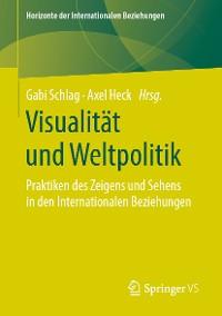 Cover Visualität und Weltpolitik