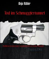 Cover Tod im Schmugglertunnel