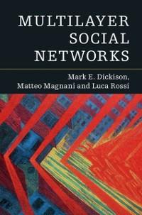 Cover Multilayer Social Networks