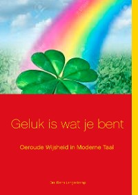 Cover Geluk is wat je bent!