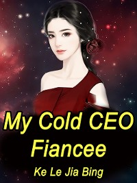 Cover My Cold CEO Fiancee