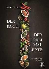 Cover Der Koch, der drei Mal lebte