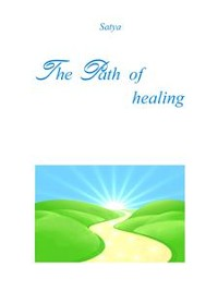 Cover The Path of healing