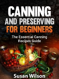 Cover Canning and Preserving for Beginners
