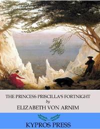 Cover Princess Priscilla's Fortnight