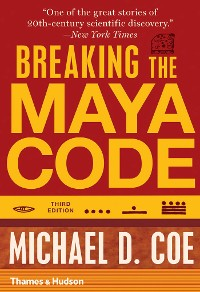 Cover Breaking the Maya Code (Third Edition)