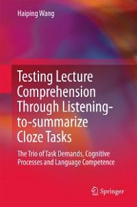 Cover Testing Lecture Comprehension Through Listening-to-summarize Cloze Tasks