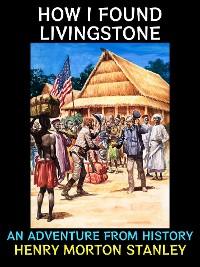 Cover How I Found Livingstone