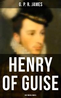 Cover Henry of Guise (Historical Novel)