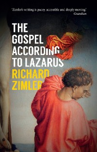 Cover The Gospel According to Lazarus