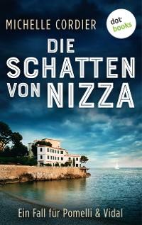 Cover Die Schatten von Nizza - Ein Fall für Pomelli und Vidal: Band 1