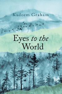 Cover Eyes to the World