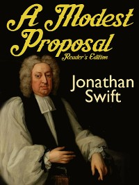 Cover A Modest Proposal: Reader's Edition