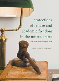 Cover Protections of Tenure and Academic Freedom in the United States