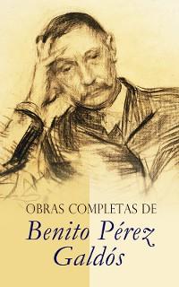 Cover Obras Completas de Benito Pérez Galdós