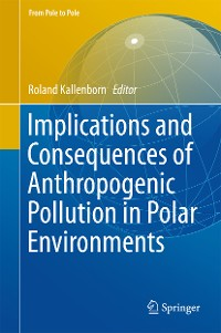 Cover Implications and Consequences of Anthropogenic Pollution in Polar Environments
