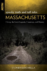 Cover Spooky Trails and Tall Tales Massachusetts