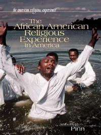 Cover The African American Religious Experience in America
